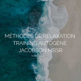 Méthodes de relaxation training autogène Jacobson MBSR