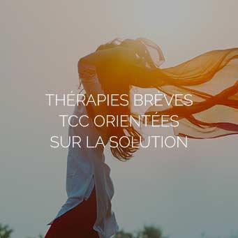 Thérapies brèves TCC orientées sur la solution