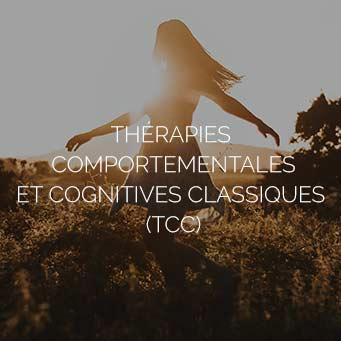 Thérapies comportementales et Cognitives classiques (TCC)